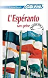 L'Espéranto sans Peine ; Livre