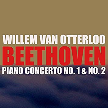 Beethoven: Piano Concerto Nos. 1 & 2