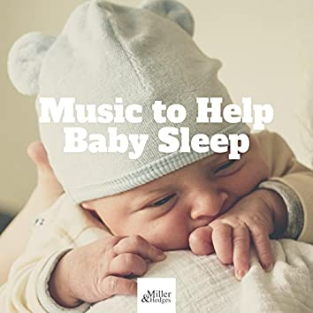 Music to Help Baby Sleep: Baby Lullaby Relaxing Baby Sleep Music