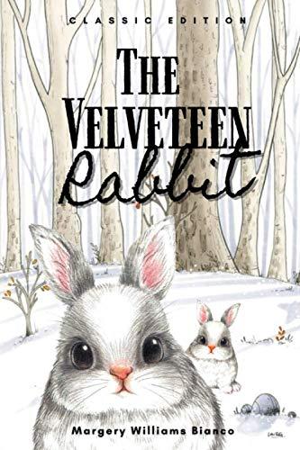 The Velveteen Rabbit: With Classic Illustrations