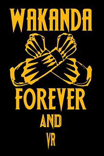 Wakanda Forever And Vr: Notebook Lined Pages, 6.9 inches,120 Pages, White Paper Journal, notepad Gift For Black Panther Fans - Wakanda Forever Lovers