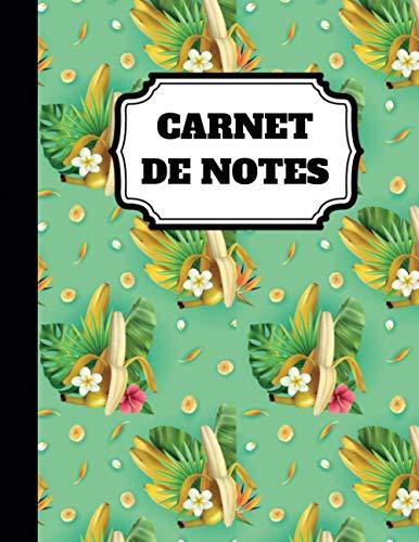 Cahier de notes: Beau Journal d'écriture fantaisie original - Bananes | 120 pages lignées, A4 : grand format (21,59 x 27,94) | Pour les amoureux d'écriture et de prise de notes