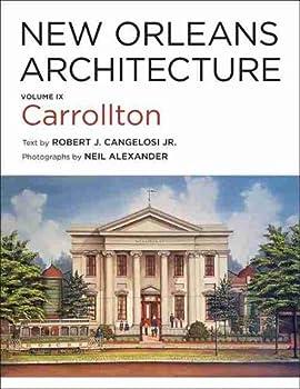 New Orleans Architecture  Volume IX  Carrollton