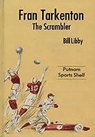 Fran Tarkenton: The Scrambler
