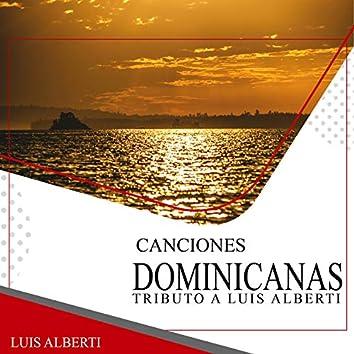 Canciones Dominicanas: Tributo a Luis Alberti