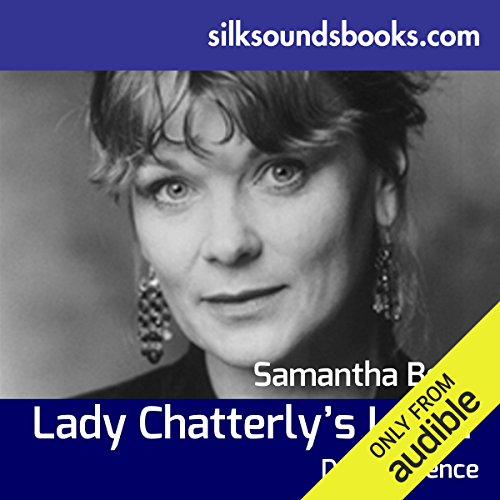 Lady Chatterley's Lover                   By:                                                                                                                                 D H Lawrence                               Narrated by:                                                                                                                                 Samantha Bond                      Length: 13 hrs and 5 mins     27 ratings     Overall 4.1
