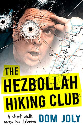 Price comparison product image The Hezbollah Hiking Club: A short walk across the Lebanon