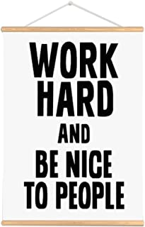Best work hard and be nice to people Reviews