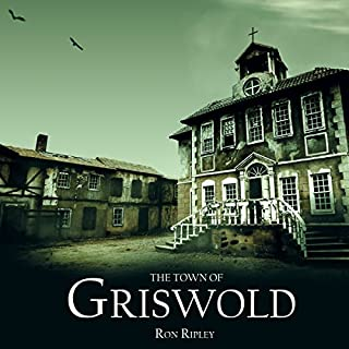 The Town of Griswold     Berkley Street Series, Book 3              By:                                                                                                                                 Ron Ripley                               Narrated by:                                                                                                                                 Thom Bowers                      Length: 7 hrs and 14 mins     134 ratings     Overall 4.5