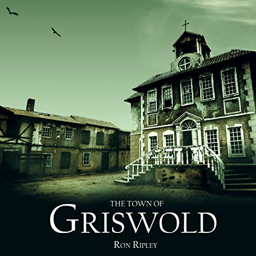 The Town of Griswold audiobook cover art
