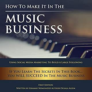 How to Make It in the Music Business audiobook cover art