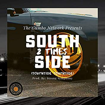 Southside 2 times (feat. The Gumbo Network)