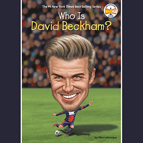 Who Is David Beckham? cover art