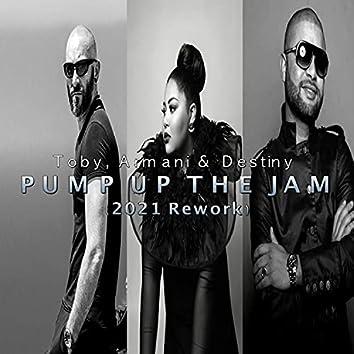 Pump Up The Jam (2021 Rework) [Radio Edit] (2021 Rework;Radio Edit)