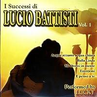 I Successi Di Lucio Batti