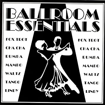 Ballroom Essentials