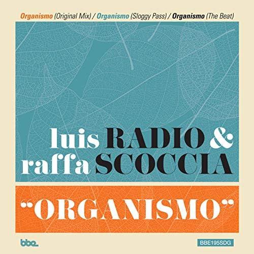 Luis Radio & Raffa Scoccia