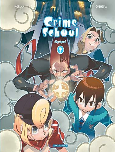 Crime School - tome 3 - Big Apeul