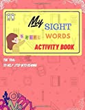 My Sight Words Activity Book: 34 Pages of Cool Sight Words Activity Book