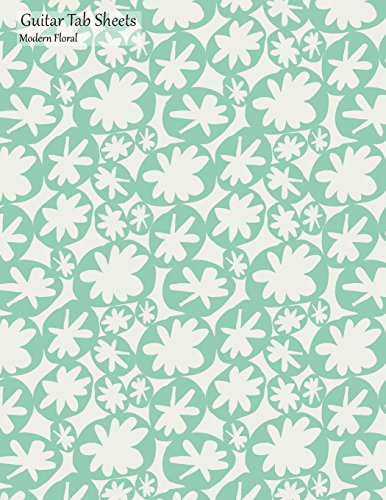 Guitar Tab Sheets Modern Floral: Large Guitar Tabs Music Notation and Songwriting Notebook, Green Leaves Cover