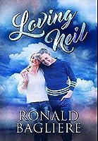 Loving Neil: Premium Hardcover Edition