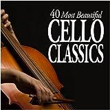 40 Most Beautiful Cello Classics