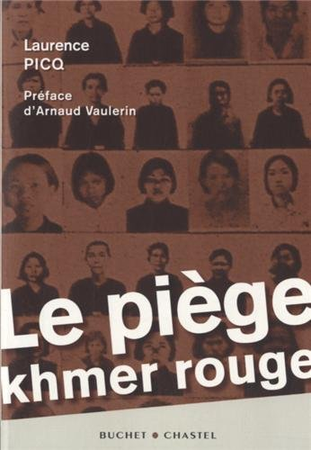 Le piège Khmer rouge