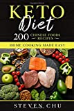 Keto Diet: 200 Chinese Foods Recipes