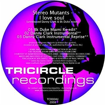 I Love Soul (Unreleased Mixes)