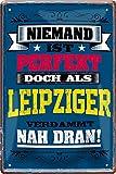 Blechschild Cartel de Chapa de Nadie, Leipziger. 20 x 30 cm, Texto Decorativo 603