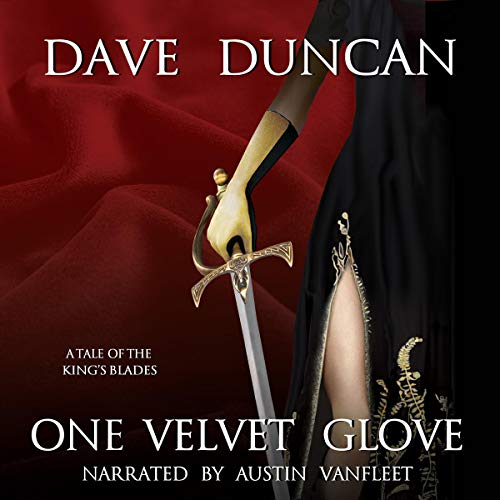 One Velvet Glove: A Tale of the King's Blades  By  cover art