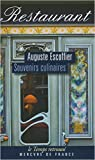 Souvenirs culinaires de Auguste Escoffier,Pascal Ory (Sous la direction de) ( 11 septembre 2014 ) - Mercure de France (11 septembre 2014) - 11/09/2014
