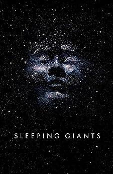 Sleeping Giants: Themis Files Book 1 (English Edition) van [Sylvain Neuvel]