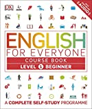 English for Everyone Course Book Level 1 Beginner: A Complete Self-Study Programme - DK