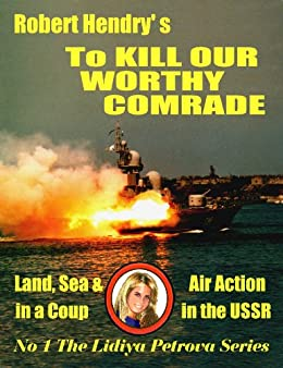 To Kill Our Worthy Comrade (- The Lidiya Petrova papers) (English ...