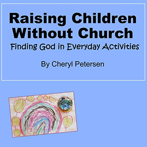 Raising Children Without Church cover art