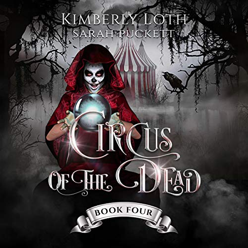 Circus of the Dead: Book 4 cover art