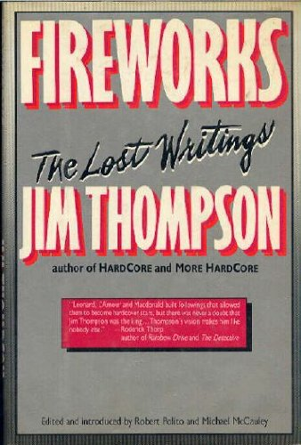 Fireworks: The Lost Writings of Jim Thompson