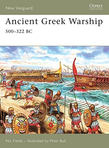 Ancient Greek Warship: 500–322 BC (New Vanguard)