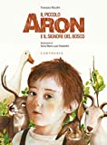 Il piccolo Aron e il signore del bosco