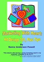 Marketing With Heart: Ad Design 101, Plus Tips