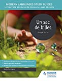Modern Languages Study Guides: Un sac de billes: Literature Study Guide for AS/A-level French (Film and literature guides) (English Edition)