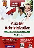 Auxiliar Administrativo del Servicio Andaluz de Salud. Temario específico vol 1