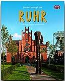 Journey through the RUHR - Reise durch das RUHRGEBIET - Ein Bildband mit über 200 Bildern - STÜRTZ Verlag - Reinhard Ilg