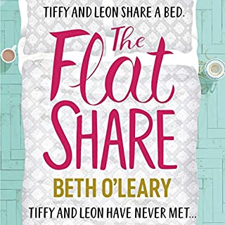 The Flatshare                   By:                                                                                                                                 Beth O'Leary                               Narrated by:                                                                                                                                 Carrie Hope Fletcher,                                                                                        Kwaku Fortune                      Length: 9 hrs and 35 mins     137 ratings     Overall 4.7