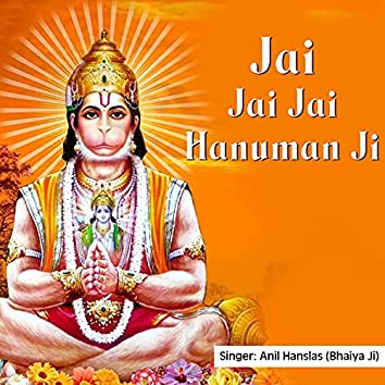 Jai Jai Jai Hanuman Ji