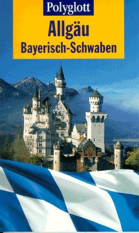 Polyglott Reiseführer, Allgäu, Bayerisch-Schwaben