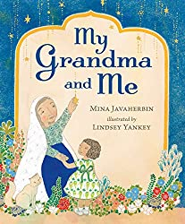 My Grandma and Me by Mina Havaherbin, illustrated by Lindsey Yankey