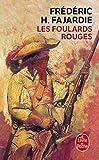 Les Foulards rouges (Le Livre de Poche)