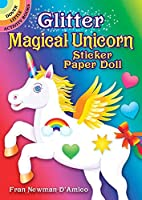 Glitter Magical Unicorn Sticker Paper Doll (Dover Little Activity Books Paper Dolls)